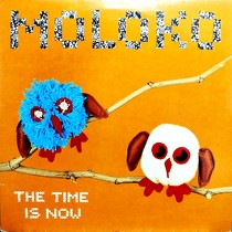 MOLOKO : THE TIME IS NOW
