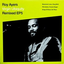 ROY AYERS : VIRGIN UBIQUITY  REMIXED EP5