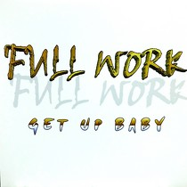 FULL WORK : GET UP BABY