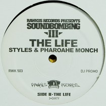 STYLES  & PHAROAHE MONCH : THE LIFE