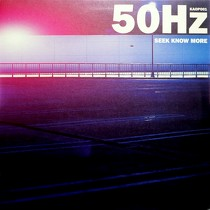 50Hz : SEEK KNOW MORE