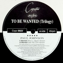PAUL JOHNSON : TO BE WANTED (TRILOGY)  / SUMMER NIGHTS