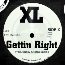 XL : GETTIN RIGHT
