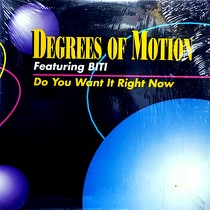DEGREES OF MOTION  ft. BITI : DO YOU WANT IT RIGHT NOW