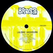 LALOMIE WASHBURN  / THE ANGEL : TRY MY LOVE  / FREEDOM IS A STATE OF MIND
