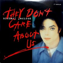 MICHAEL JACKSON : THEY DON'T CARE ABOUT US