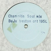 BUJU BANTON : CHAMPION  (SOUL MIX)