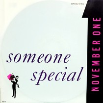 NOVEMBER ONE : SOMEONE SPECIAL