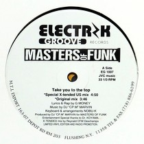 MASTERS OF FUNK : TAKE YOU TO THE TOP  / I CAN TELL WHEN YOU KISS ME