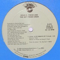 DOUG E. FRESH  AND THE GET FRESH CREW : LOVIN' EV'RY MINUTE OF IT