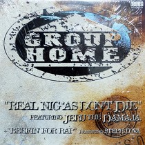 GROUP HOME  ft. JERU THE DAMAJA : REAL NIGGAS DON'T DIE