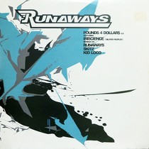 RUNAWAYS : POUNDS 4 DOLLAR$  E.P.