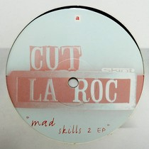 CUT LA ROC : MAD SKILLS 2 EP