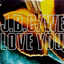 J.B.C. : WE LOVE YOU