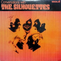 SILHOUETTES : CONVERSATIONS WITH THE SILHOUETTES