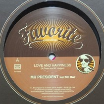MR PRESIDENT  ft. MR DAY : LOVE AND HAPPINESS