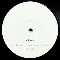 YEAH : BONER OF A LONELY HEART