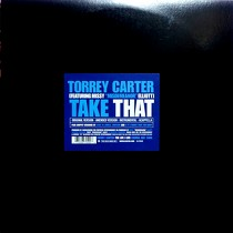 TORREY CARTER  ft. MISSY ELLIOTT : TAKE THAT