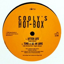 COOLY'S HOT BOX : AFTER LIFE  / TIME 2 BE IN LOVE