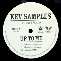 KEV SAMPLES  ft. LUPE FIASCO : UP TO ME