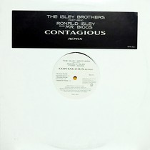 ISLEY BROTHERS  ft. RONALD ISLEY AKA MR. BIGGS : CONTAGIOUS  (REMIX)