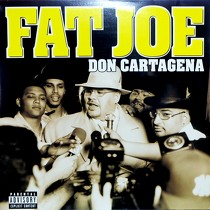 FAT JOE : DON CARTAGENA