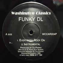 FUNKY DL : EVERYBODY ROCK ON  / GREEN LIGHTS