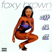 FOXY BROWN : CHYNA DOLL