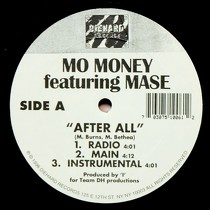 MO MONEY  ft. MASE : AFTER ALL