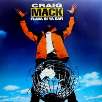 CRAIG MACK : FLAVA IN YA EAR