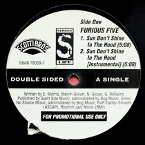 FURIOUS FIVE  / DA ORIGINAL : SUN DON'T SHINE  / SOMEBODY ELSE