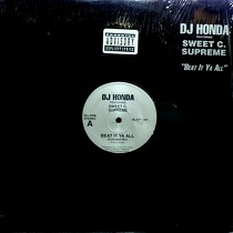 DJ HONDA  ft. SWEET C. SUPREME : BEAT IT YA ALL