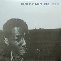 ROOTS MANUVA : WITNESS (1 HOPE)