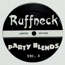 V.A. : RUFFNECK PARTY BLENDS  VOL. 4