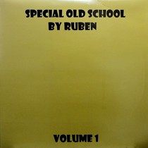 RUBEN : SPECIAL OLD SCHOOL  VOL. 1