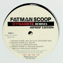 FATMAN SCOOP : DYNAMITE REMIXES  HIPHOP EDITION
