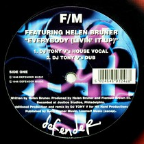 F/M  ft. HELEN BRUNER : EVERYBODY (LIVIN' IT UP)