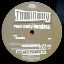 TOM NOVY : YOUR BODY  (REMIXES)