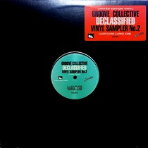 GROOVE COLLECTIVE : DECLASSIFIED  VINYL SAMPLER NO. 2