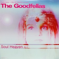 GOODFELLAS : SOUL HEAVEN  (PT. 1)