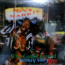 BIZ MARKIE : WHAT COME AROUND GOES AROUND
