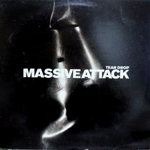 MASSIVE ATTACK : TEAR DROP