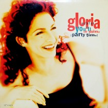 GLORIA ESTEFAN : YOU'LL BE MINE (PARTY TIME)