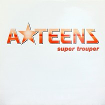 A TEENS : SUPER TROUPER