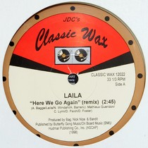 LAILA  / SHADES : HERE WE GO AGAIN (REMIX)  / TELL ME (I'LL BE AROUND)