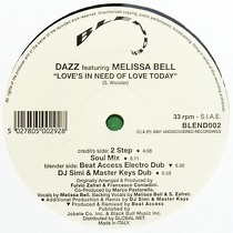 DAZZ  ft. MELISSA BELL : LOVE'S IN NEED OF LOVE TODAY  (REMIX)