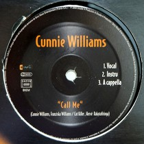 CUNNIE WILLIAMS  / N'DEA DAVENPORT : CALL ME  / CAN'T HIDE LOVE