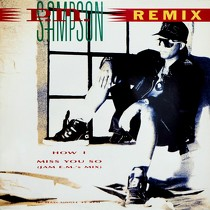 P.M. SAMPSON : HOW I MISS YOU SO  (REMIX)