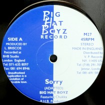 BIG HAT BOYZ : SORRY  / NO WOMAN NO CRY