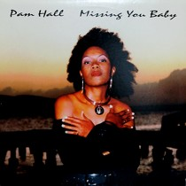 PAM HALL : MISSING YOU BABY